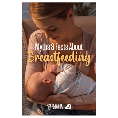 Myths and Facts About Breastfeeding 16-page booklet cover, mother lifting baby above head, Childbirth Graphics, 40338