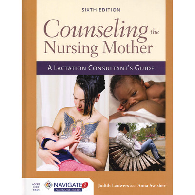 Couseling the Nursing Mother lactation consultant guide book cover 3 ethnic mothers breastfeeding babies, Childbirth Graphics, 45292